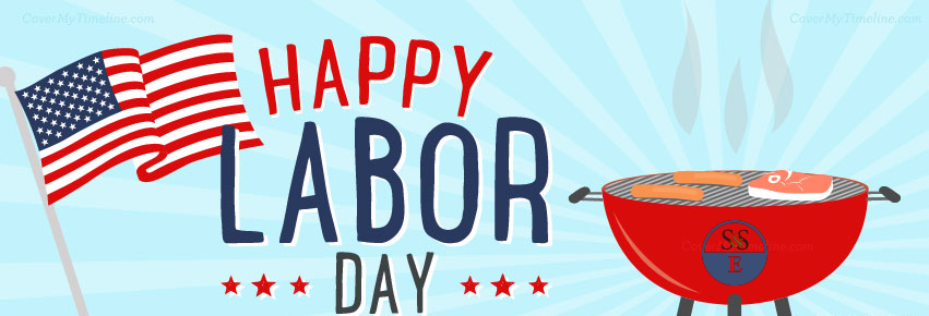 Happy Labor Day from S&SE